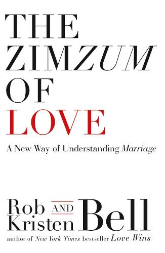 The ZimZum of Love: A New Way of Understanding Marriage (Paperback)