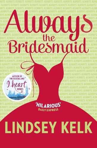 Always the Bridesmaid (Paperback)