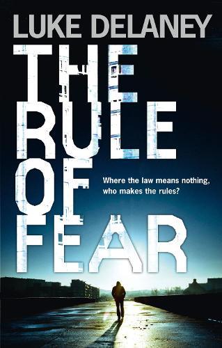 The Rule of Fear (Hardback)