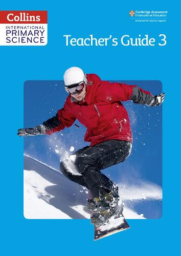 International Primary Science Teacher's Guide 3 - Collins International Primary Science (Paperback)