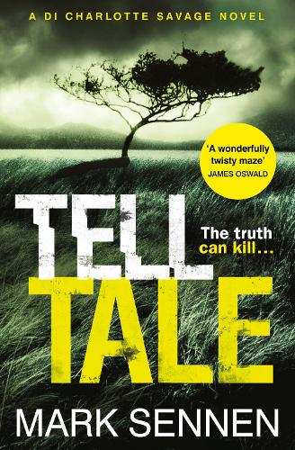 Tell Tale: A DI Charlotte Savage Novel (Paperback)