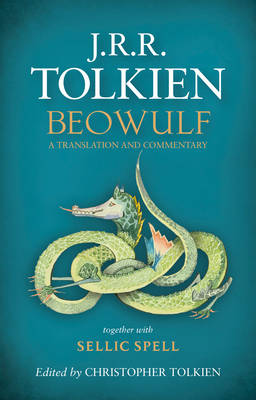 Beowulf: A Translation and Commentary, Together with Sellic Spell (Hardback)