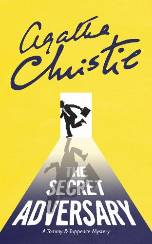 The Secret Adversary: A Tommy & Tuppence Mystery (Paperback)