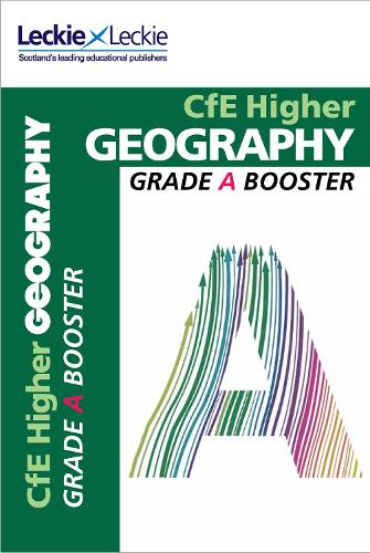 Higher Geography Grade Booster for SQA Exam Revision: Maximise Marks and Minimise Mistakes to Achieve Your Best Possible Mark - Grade Booster for CfE SQA Exam Revision (Paperback)