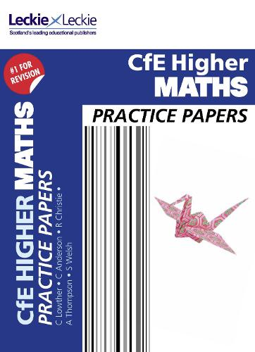 CfE Higher Maths Practice Papers for SQA Exams - Practice Papers for SQA Exams (Paperback)