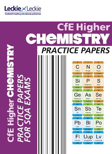 CfE Higher Chemistry Practice Papers for SQA Exams - Practice Papers for SQA Exams (Paperback)