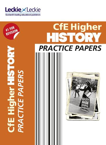 CfE Higher History Practice Papers for SQA Exams - Practice Papers for SQA Exams (Paperback)