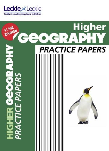Higher Geography Practice Papers: Prelim Papers for Sqa Exam Revision - Practice Papers for SQA Exam Revision (Paperback)