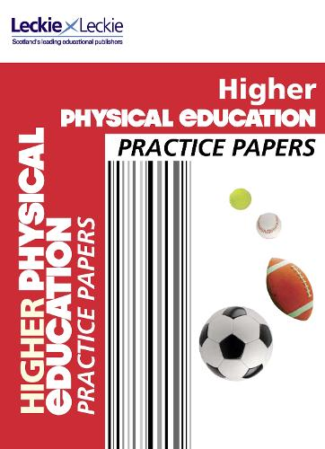 CfE Higher Physical Education Practice Papers for SQA Exams - Practice Papers for SQA Exams (Paperback)