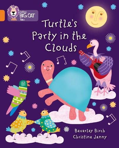 Turtle's Party In The Clouds: Band 06/Orange - Collins Big Cat (Paperback)