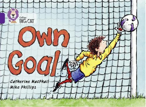 Own Goal: Band 08/Purple - Collins Big Cat (Paperback)