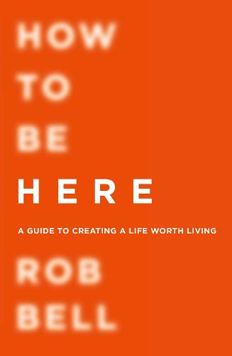 How To Be Here (Paperback)