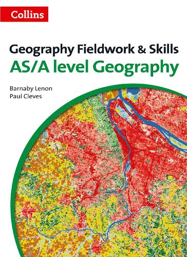 A Level Geography Fieldwork & Skills - A Level Skills (Paperback)