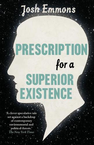Prescription for a Superior Existence (Paperback)