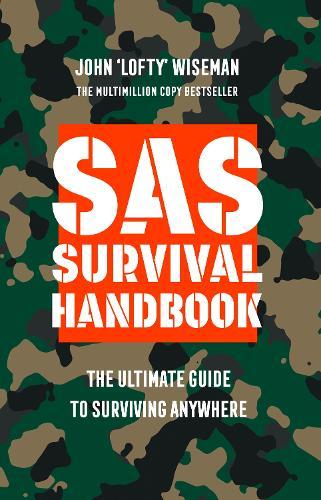 SAS Survival Handbook: The Definitive Survival Guide (Paperback)