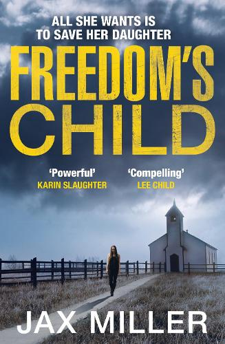 Freedom's Child (Paperback)