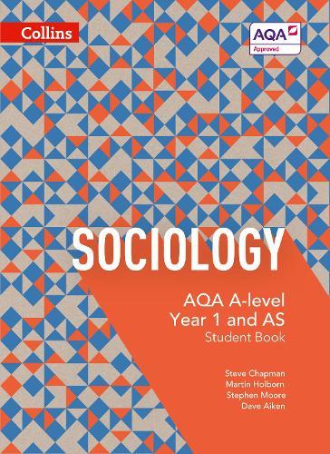 AQA A Level Sociology Student Book 1 - AQA A Level Sociology (Paperback)