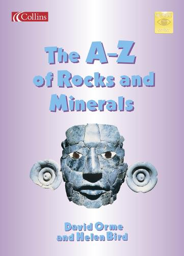 The A-Z of Rocks and Minerals - Spotlight on Fact S. (Paperback)