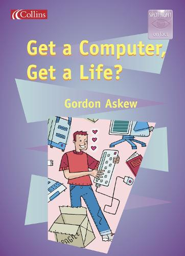 Get a Computer, Get a Life? - Spotlight on Fact S. (Paperback)