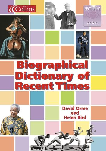 Biographical Dictionary of Recent Times - Spotlight on Fact S. (Paperback)