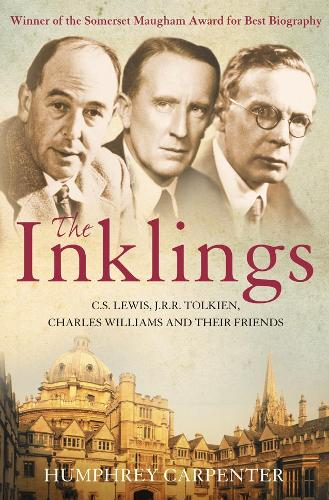 The Inklings: C. S. Lewis, J. R. R. Tolkien and Their Friends (Paperback)