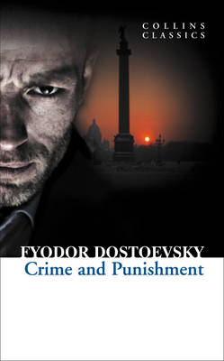 Crime and Punishment - Collins Classics (Paperback)