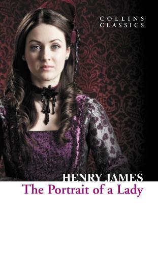 The Portrait of a Lady - Collins Classics (Paperback)