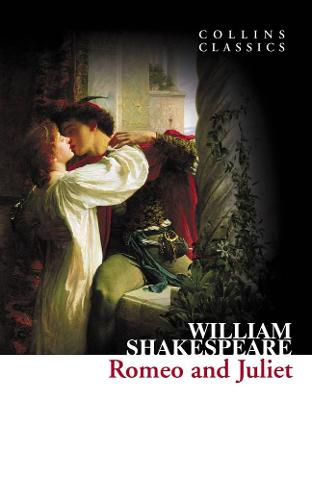 Romeo and Juliet - Collins Classics (Paperback)