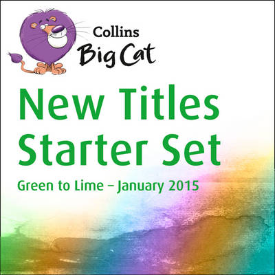 New Titles Starter Set January 2015 - Collins Big Cat Sets