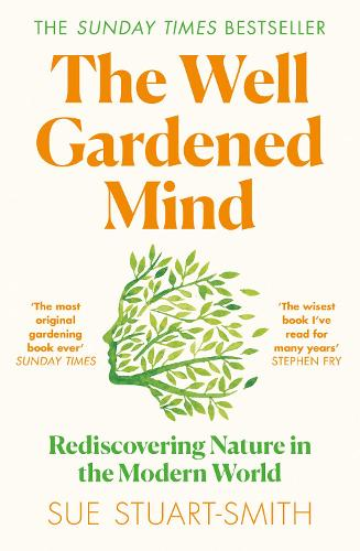 The Well Gardened Mind (Paperback)