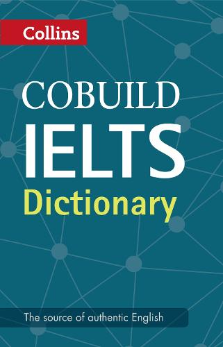 Cobuild IELTS Dictionary - Collins English for IELTS (Paperback)
