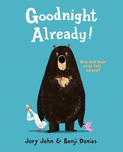 Goodnight Already! (Paperback)