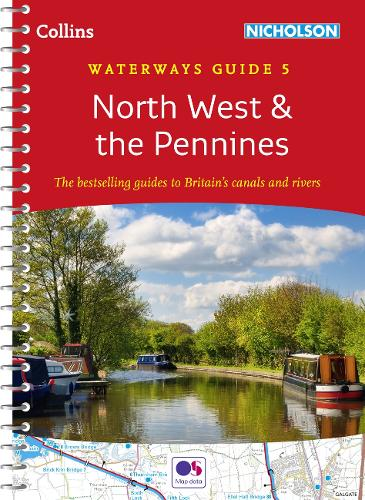 North West & the Pennines No. 5 - Collins Nicholson Waterways Guides (Spiral bound)