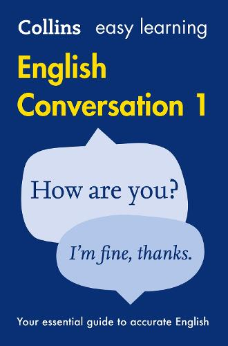 Easy Learning English Conversation: Book 1 - Collins Easy Learning English