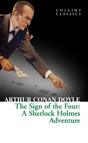 The Sign of the Four - Collins Classics (Paperback)