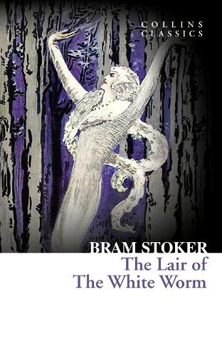 The Lair of the White Worm - Collins Classics (Paperback)