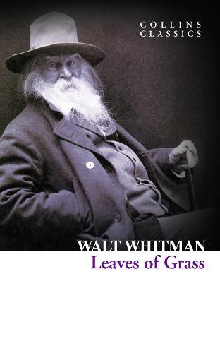 Leaves of Grass - Collins Classics (Paperback)