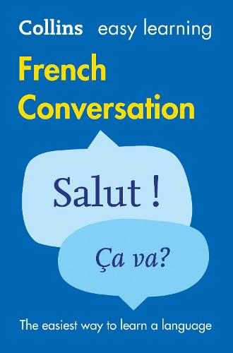Easy Learning French Conversation: Trusted Support for Learning - Collins Easy Learning (Paperback)