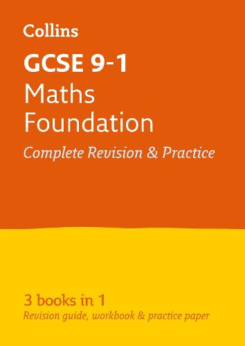 GCSE 9-1 Maths Foundation All-in-One Revision and Practice - Collins GCSE 9-1 Revision (Paperback)