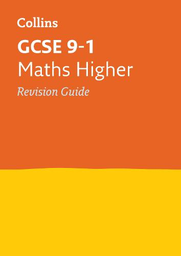 GCSE 9-1 Maths Higher Revision Guide - Collins GCSE 9-1 Revision (Paperback)