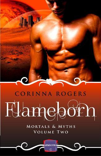 Flameborn: Harperimpulse Paranormal Romance - Mortals & Myths 2 (Paperback)