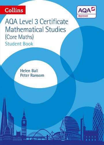 AQA Level 3 Mathematical Studies Student Book - Collins AQA Core Maths (Paperback)