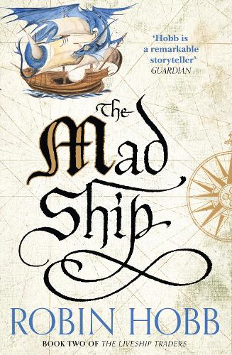 The Mad Ship - The Liveship Traders 2 (Paperback)