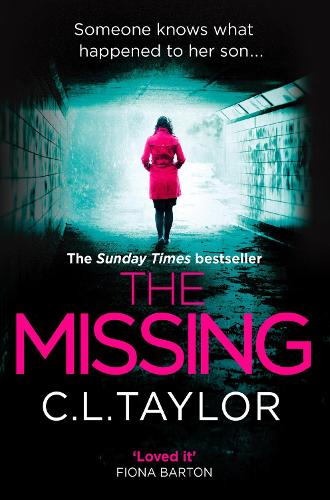 The Missing: The Gripping Psychological Thriller That's Got Everyone Talking... (Paperback)
