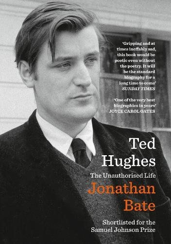 Ted Hughes: The Unauthorised Life (Paperback)