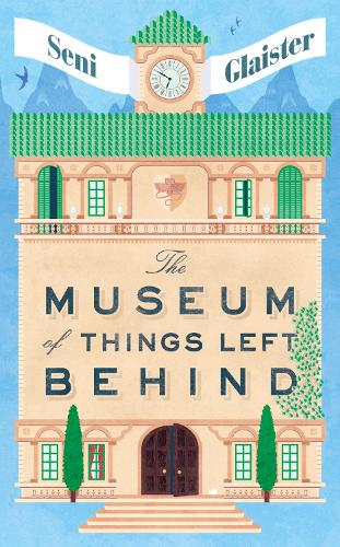 The Museum of Things Left Behind (Hardback)