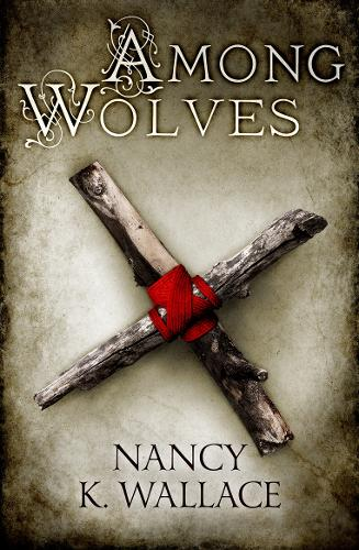 Among Wolves - Wolves of Llise 1 (Paperback)