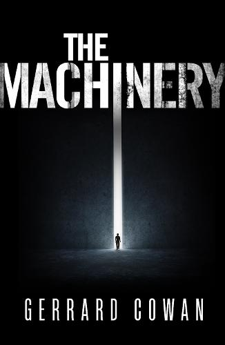 The Machinery - The Machinery Trilogy 1 (Paperback)