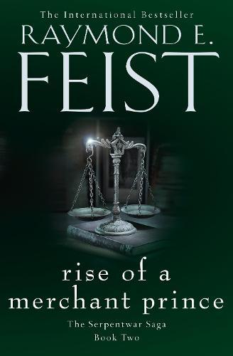 Rise of a Merchant Prince - The Serpentwar Saga 2 (Paperback)