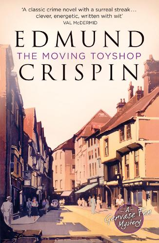 The Moving Toyshop - A Gervase Fen Mystery (Paperback)